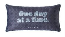 TED BAKER ONE DAY AT A TIME CUSHION